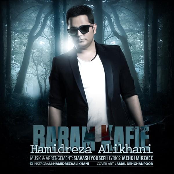 Hamidreza Alikhani - Baram Kafie