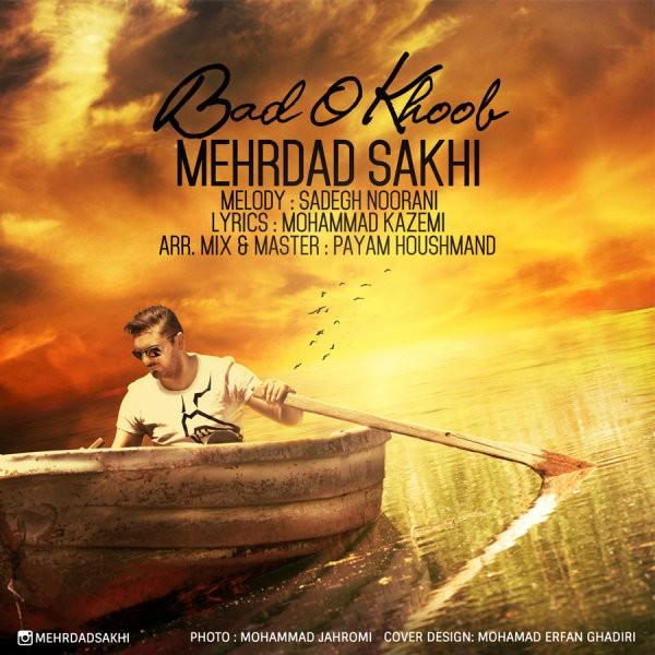 Mehrdad Sakhi - Bado Khoob