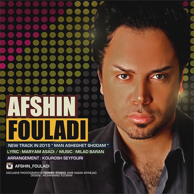 Afshin Fouladi - Man Asheghet Shodam