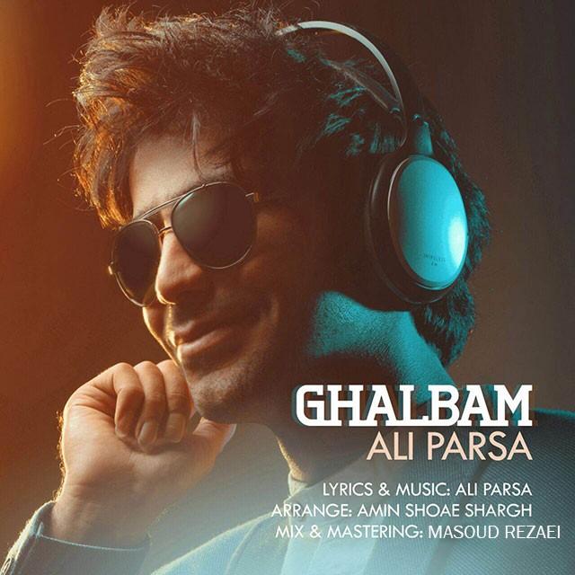 قلب-علی پارسا-Ali Parsa - Ghalbam