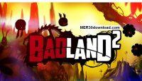 دانلود بازی زیبای BADLAND 2 سرزمین بایر 2 + مود برای اندروید
