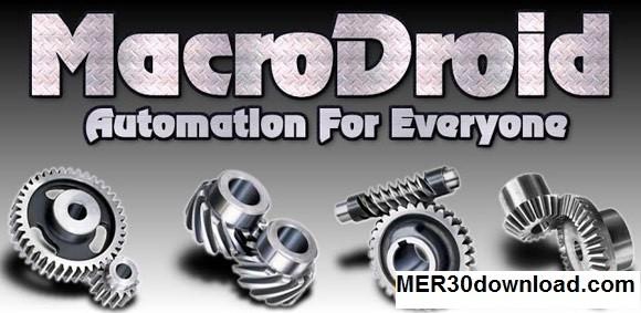 دانلود برنامه انجام خودکار کارها در گوشی با MacroDroid