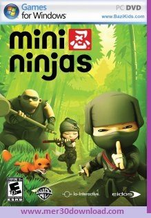 بازی نینجای کوچک Mini Ninjas مینی نینجا