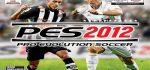 دانلود PES 2012 اندروید - فوتبال پی اس 2012 موبایل