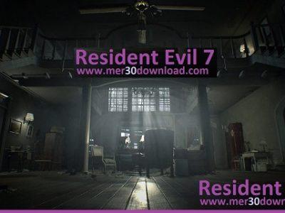 دانلود بازی Resident Evil 7 رزیدنت اویل ۷ + DLC نسخه معتبر