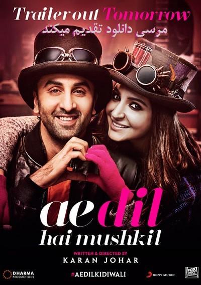 دانلود فیلم هندی Ae Dil Hai Mushkil 2016