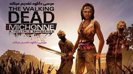 دانلود بازی مردگان متحرک The Walking Dead: Michonne