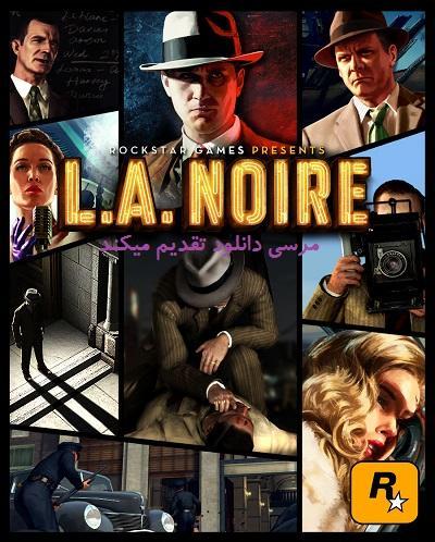 دانلود بازی L.A. Noire Complete Edition - لس آنجلس نویر + نسخه کامل