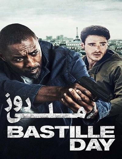 دانلود فیلم روز ملی Bastille Day 2016 دوبله فارسی