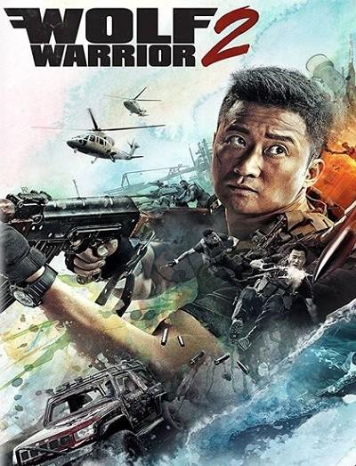 دانلود فیلم گرگ جنگجو 2 Wolf Warriors 2 2017 دوبله فارسی