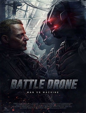 دانلود فیلم نبرد درون ها 2017 Battle of the Drones دوبله فارسی