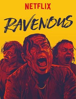 دانلود فیلم حریص Ravenous 2017 دوبله فارسی