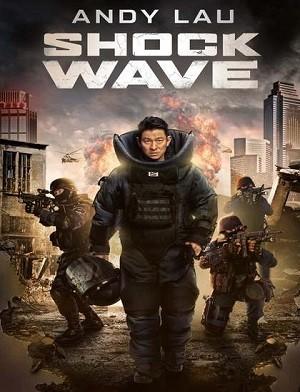 دانلود فیلم موج انفجار 2017 Shock Wave دوبله فارسی
