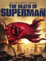 دانلود انیمیشن مرگ سوپرمن 2018 The Death of Superman دوبله فارسی