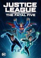 دانلود انیمیشن لیگ عدالت علیه پنج ویرانگر 2019 Justice League vs the Fatal Five دوبله فارسی