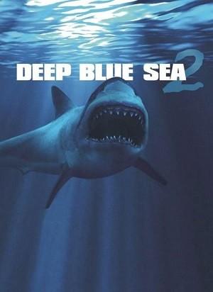 دانلود فیلم دریای عمیق آبی 2 2018 Deep Blue Sea 2 دوبله فارسی
