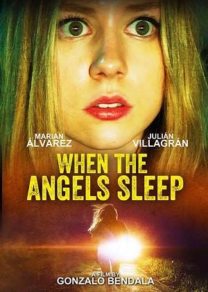 دانلود فیلم وقتی فرشتگان خوابند 2018 When The Angels Sleep دوبله فارسی