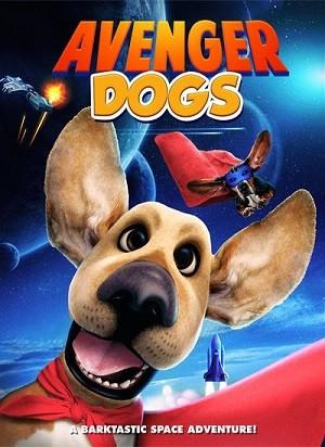 دانلود فیلم سگ های انتقام جو 2019 Avenger Dogs