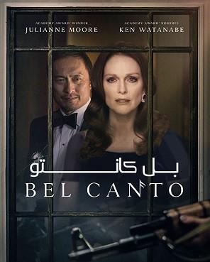 دانلود فیلم بل کانتو Bel Canto 2018 دوبله فارسی