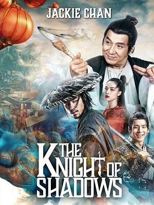 دانلود فیلم The Knight of Shadows 2019