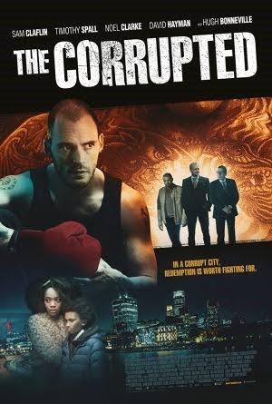 دانلود فیلم The Corrupted 2019 فاسد