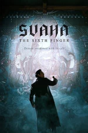 دانلود فیلم Svaha The Sixth Finger 2019