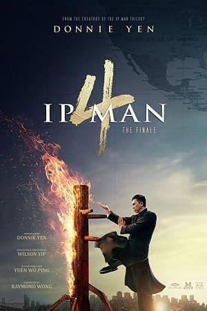 دانلود فیلم ایپ من 4 Ip Man 4 2019