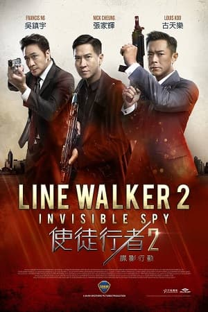 دانلود فیلم Line Walker 2 Invisible Spy 2019