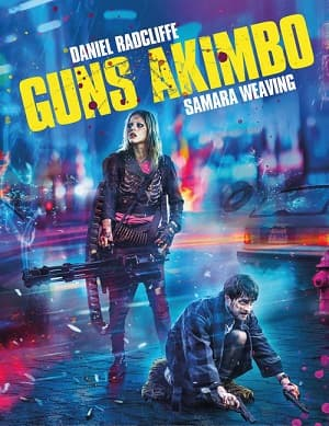 دانلود فیلم اسلحه های آکیمبو Guns Akimbo 2019