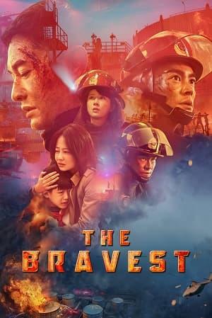 دانلود فیلم The Bravest 2019 شجاع ترین