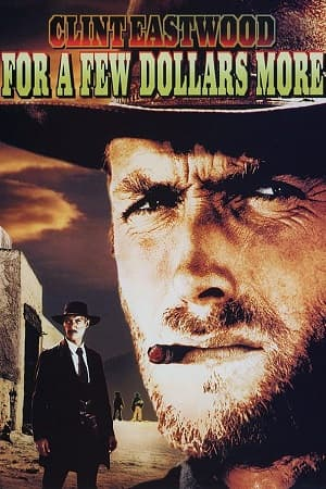دانلود فیلم For a Few Dollars More 1965