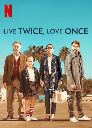 دانلود فیلم Live Twice Love Once 2019
