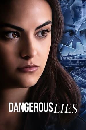 دانلود فیلم Dangerous Lies 2020 دروغ های خطرناک