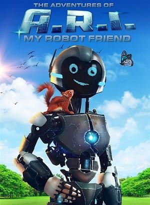 دانلود فیلم The Adventure of A.R.I My Robot Friend 2020