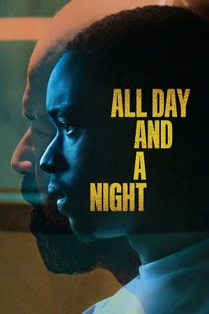 دانلود فیلم All Day and a Night 2020