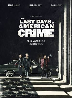 دانلود فیلم The Last Days of American Crime 2020
