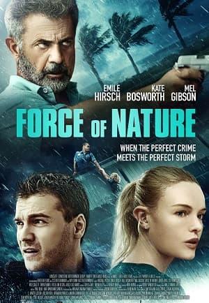 دانلود فیلم Force of Nature 2020 قدرت طبیعت