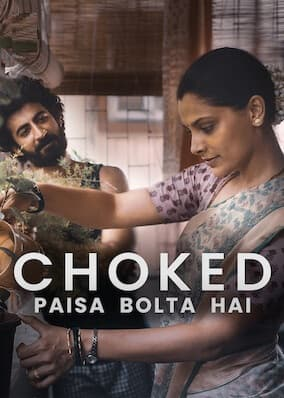 دانلود فیلم هندی Choked Paisa Bolta Hai 2020