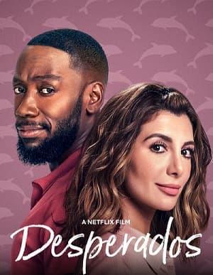 دانلود فیلم Desperados 2020 بزهکاران مرسی دانلود