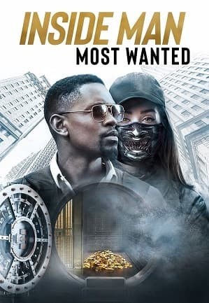دانلود فیلم Inside Man Most Wanted 2019