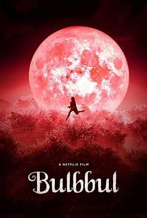 دانلود فیلم هندی Bulbbul 2020