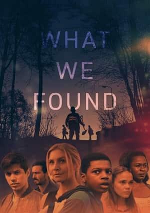 دانلود فیلم What We Found 2020