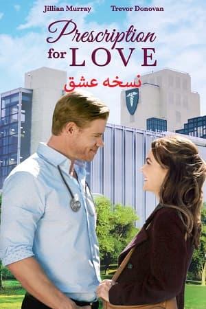 دانلود فیلم Prescription for Love 2019